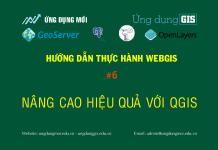 WebGIS với GeoServer + PostGIS + Openlayer - Nâng cao hiệu quả với QGIS