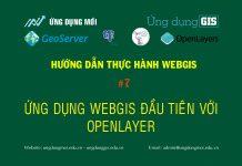 WebGIS với GeoServer + PostGIS + Openlayer Ứng dụng WebGIS đầu tiên