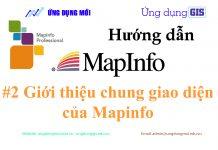 Giới thiệu giao diện chung của Mapinfo