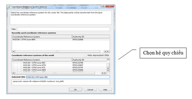 Coordinate Reference System chọn lưới chiếu muốn chuyển đổi