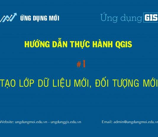 Hướng dẫn thực hành QGIS #1
