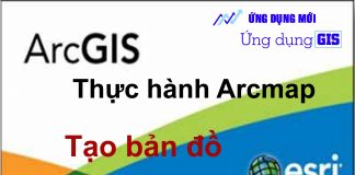 tao-ban-do-bang-phan-mem-Arcgis