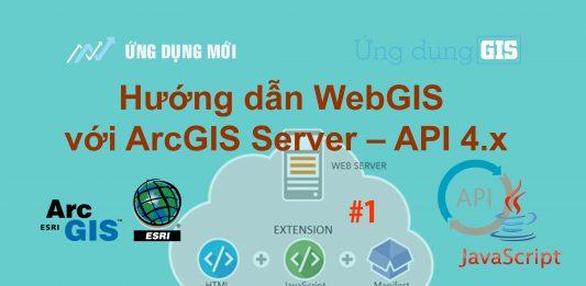 Cài đặt API JavaScript cho Arcgis