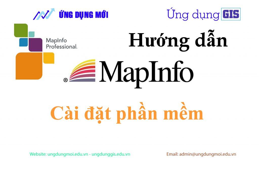Mapinfo professional ] Cài đặt phần mềm Mapinfo professional 11 và