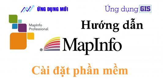 Tải và cài đặt phần mềm Mapinfo