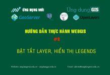 WebGIS với GeoServer + PostGIS + Openlayer Bài 8 – Bật tắt layer, hiển thị Legends